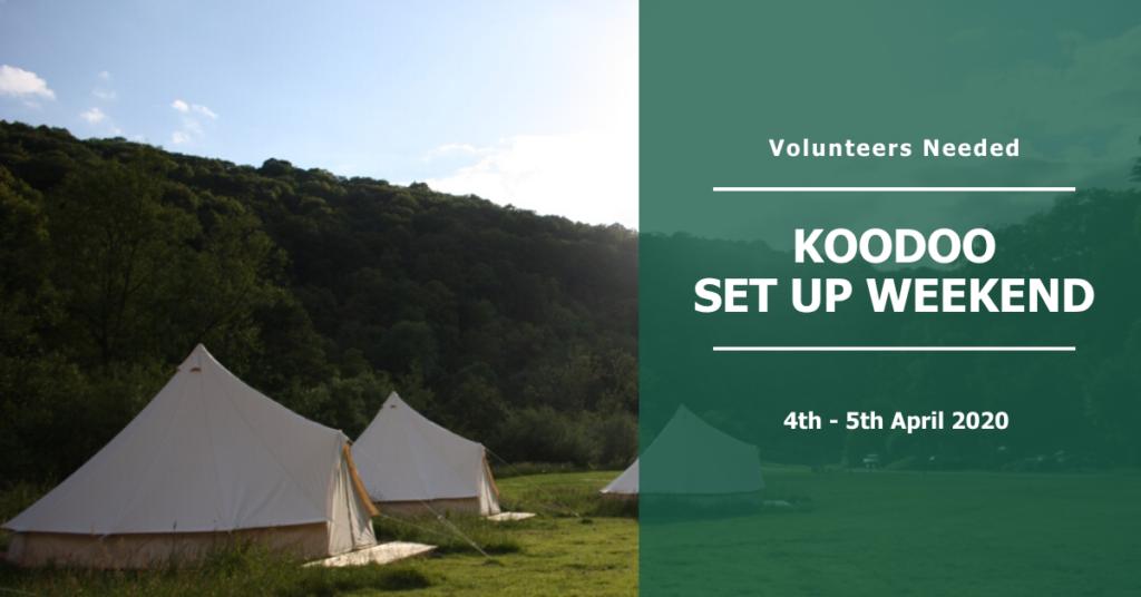 Koodoo set up weekend 4th - 5th April 2020