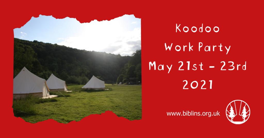 Volunteer weekend 21st - 23rd May 2021