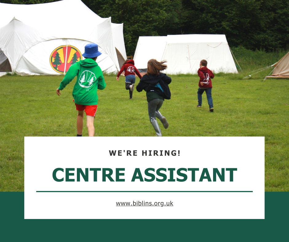 Children running towards a marquee. Text We're Hiring, Centre Assistant, www.biblins.org.uk